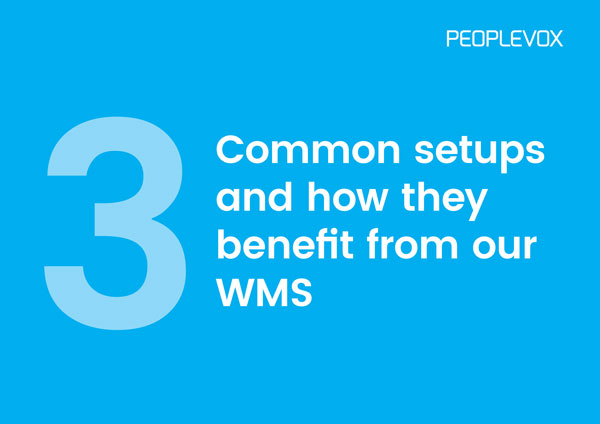 3-Common-Setups-and-how-they-benefit-from-our-wms-1