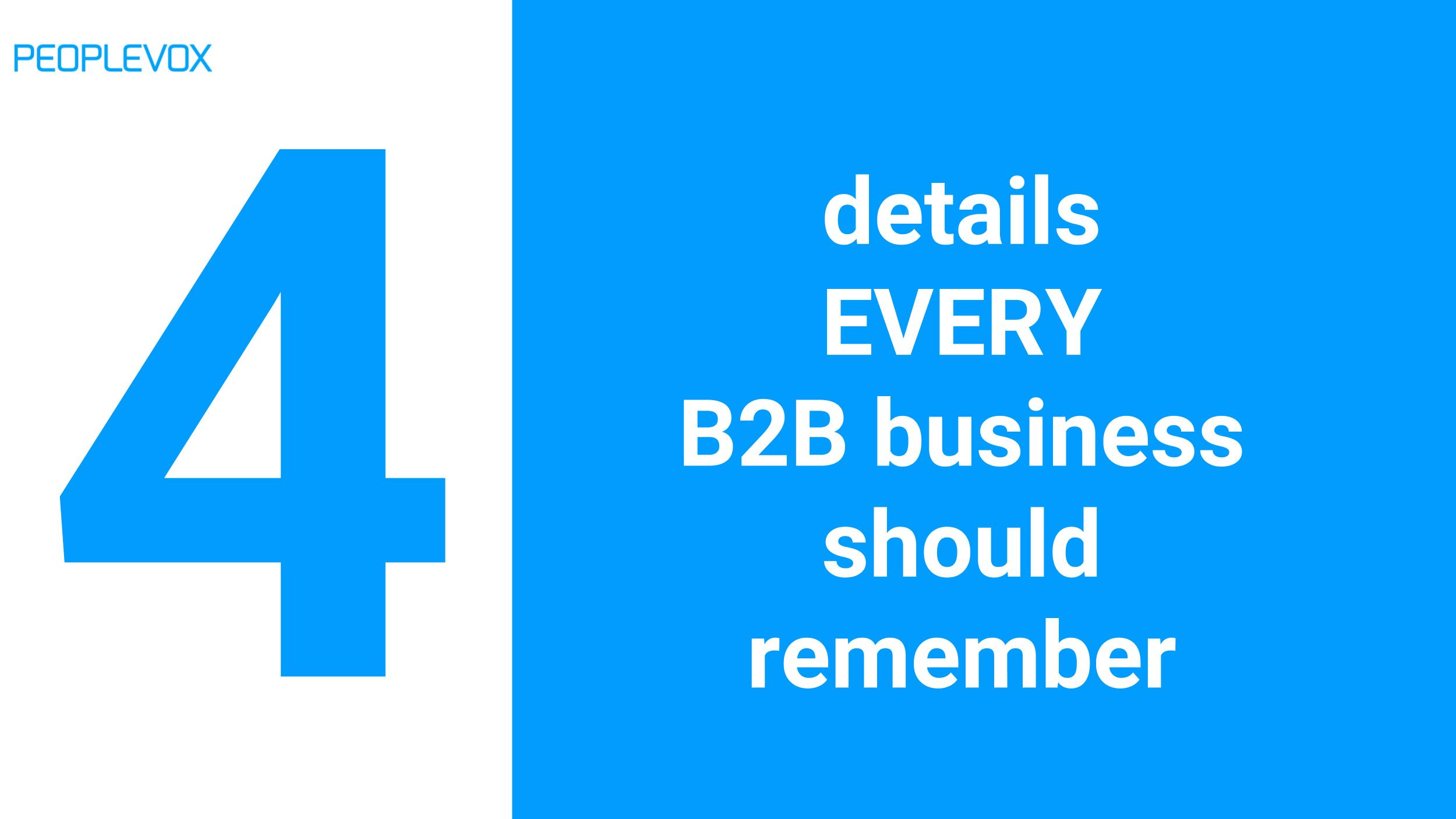 4 details every B2B business should remember.jpg