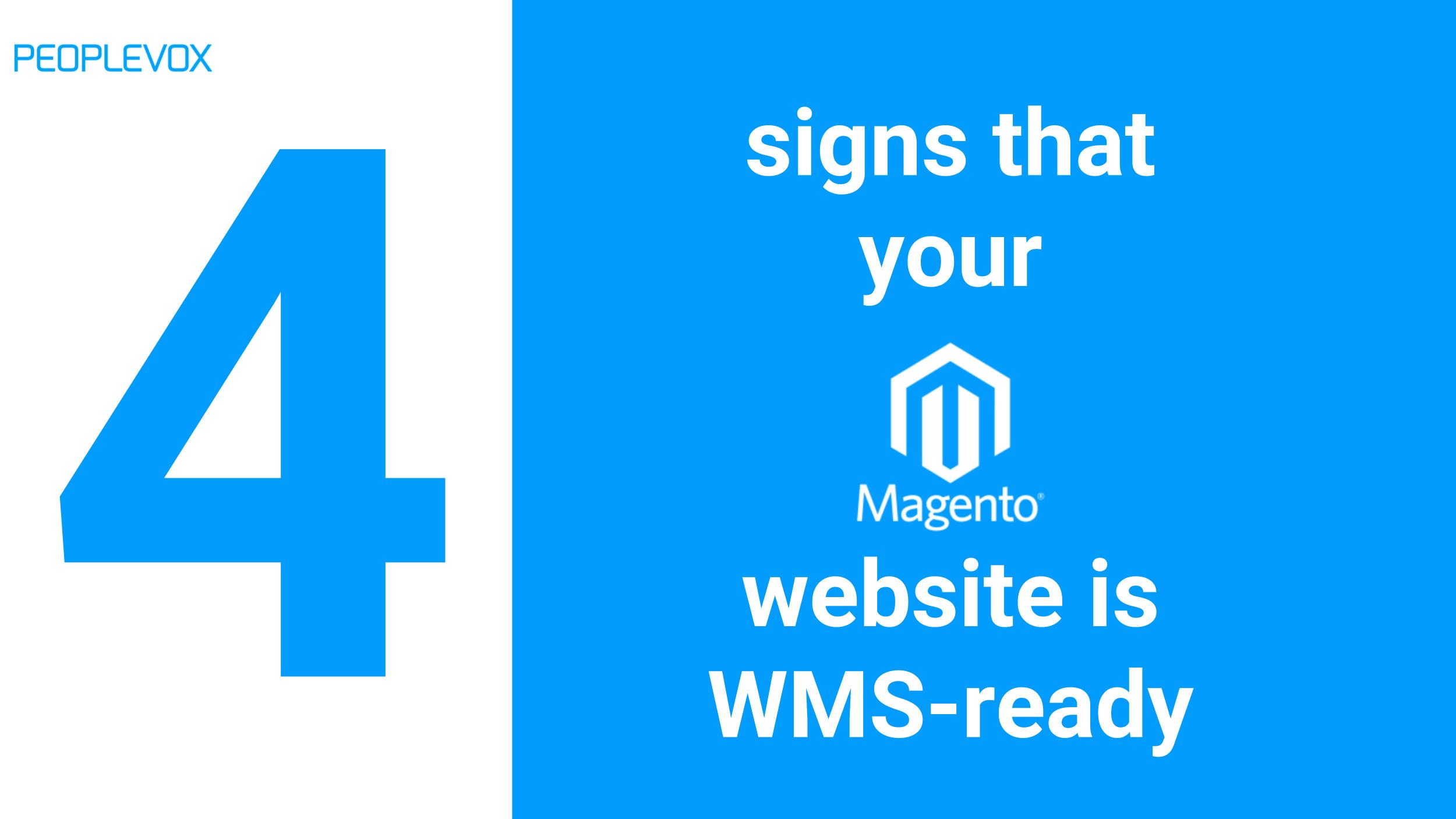 4 signs that your Magento website is ready for a WMS.jpg