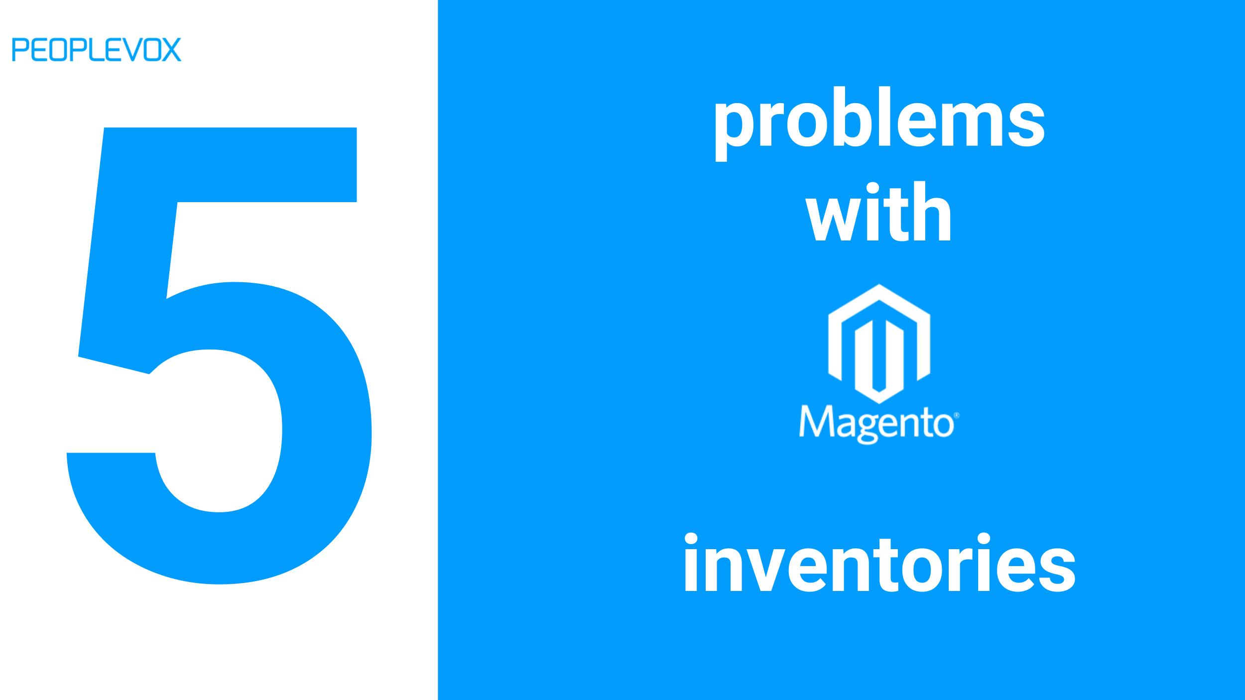5 problems with Magento Inventory Extensions.jpg