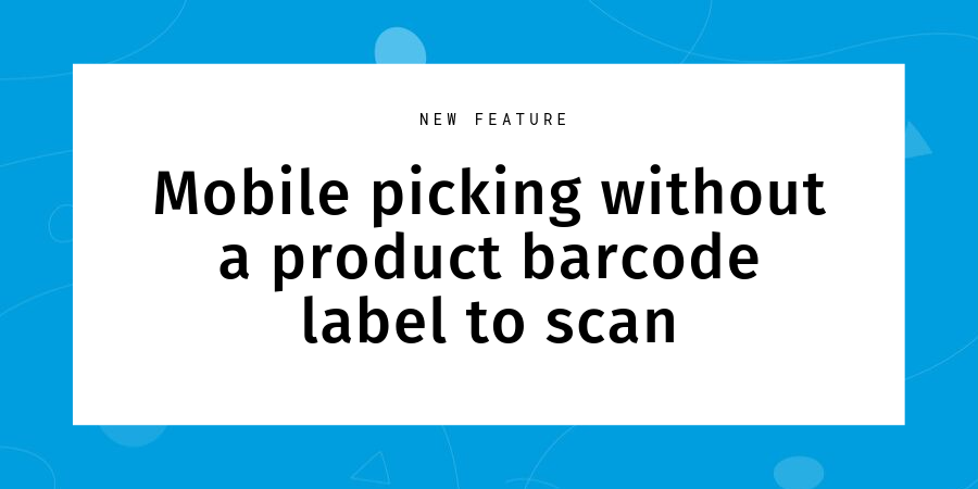 Mobile picking without product barcodes (1)